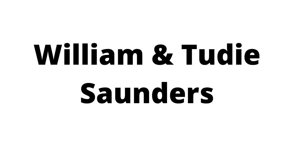 Saunders, William and Tudie